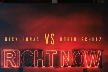 """Escucha """"Right Now"""" el nuevo tema de Nick Jonas y Robin Schulz. Cusica Plus."""