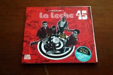 22 discos en 22 semanas: 12 '45' - La Leche. Cusica Plus.
