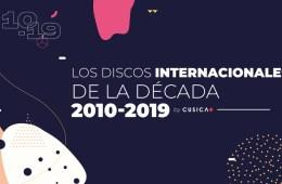 Discos internacionales de la década 2010 - 2019