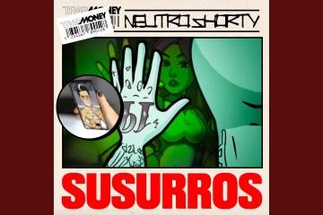 Neutro Shorty estrena su nuevo tema 'Susurros'. Cusica Plus.