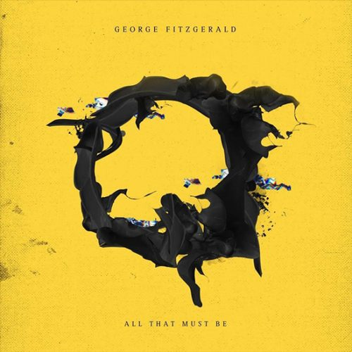 Record of the Week: George FitzGerald - All That Must Be