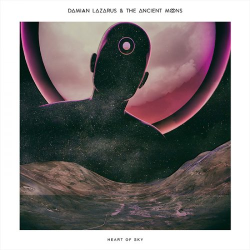 ROTW: Damian Lazarus & The Ancient Moons - Heart Of Sky