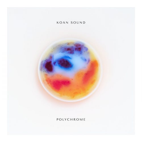 ROTW: KOAN Sound - Polychrome
