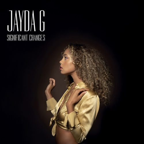 ROTW: Jayda G - Significant Changes