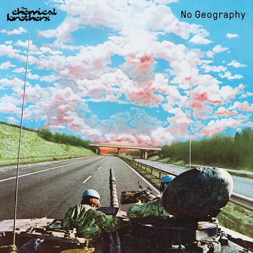 ROTW: The Chemical Brothers - No Geography