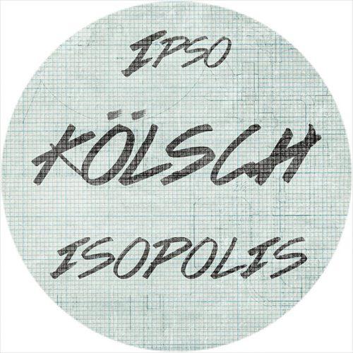 ROTW: Kölsch - Isopolis
