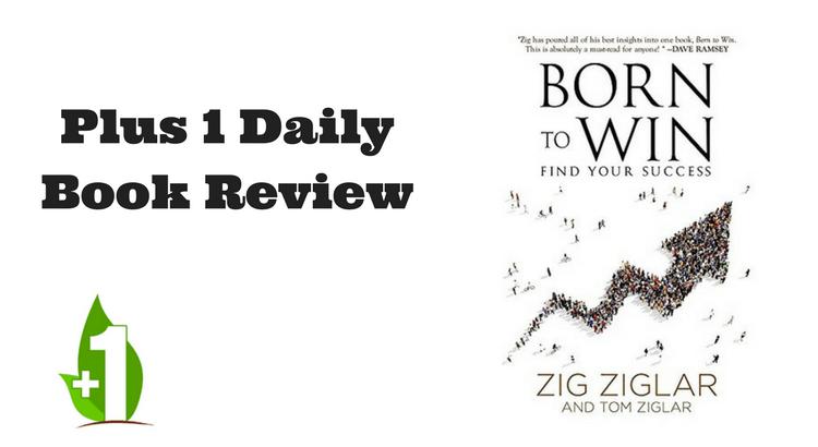 zig ziglar born to win book review