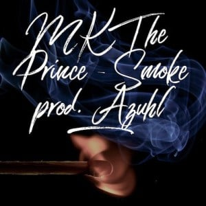 DOWNLOAD: DJ AZUHL SMOKE FT. MK THE PRINCE
