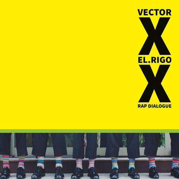 Vector x El rigo rap dialogue