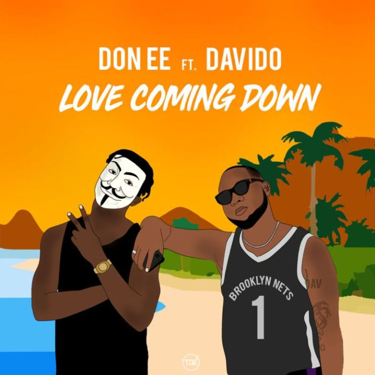 Don EE ft Davido Love Coming Down