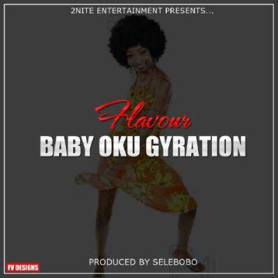 (Music): Flavour – Baby Oku Gyration
