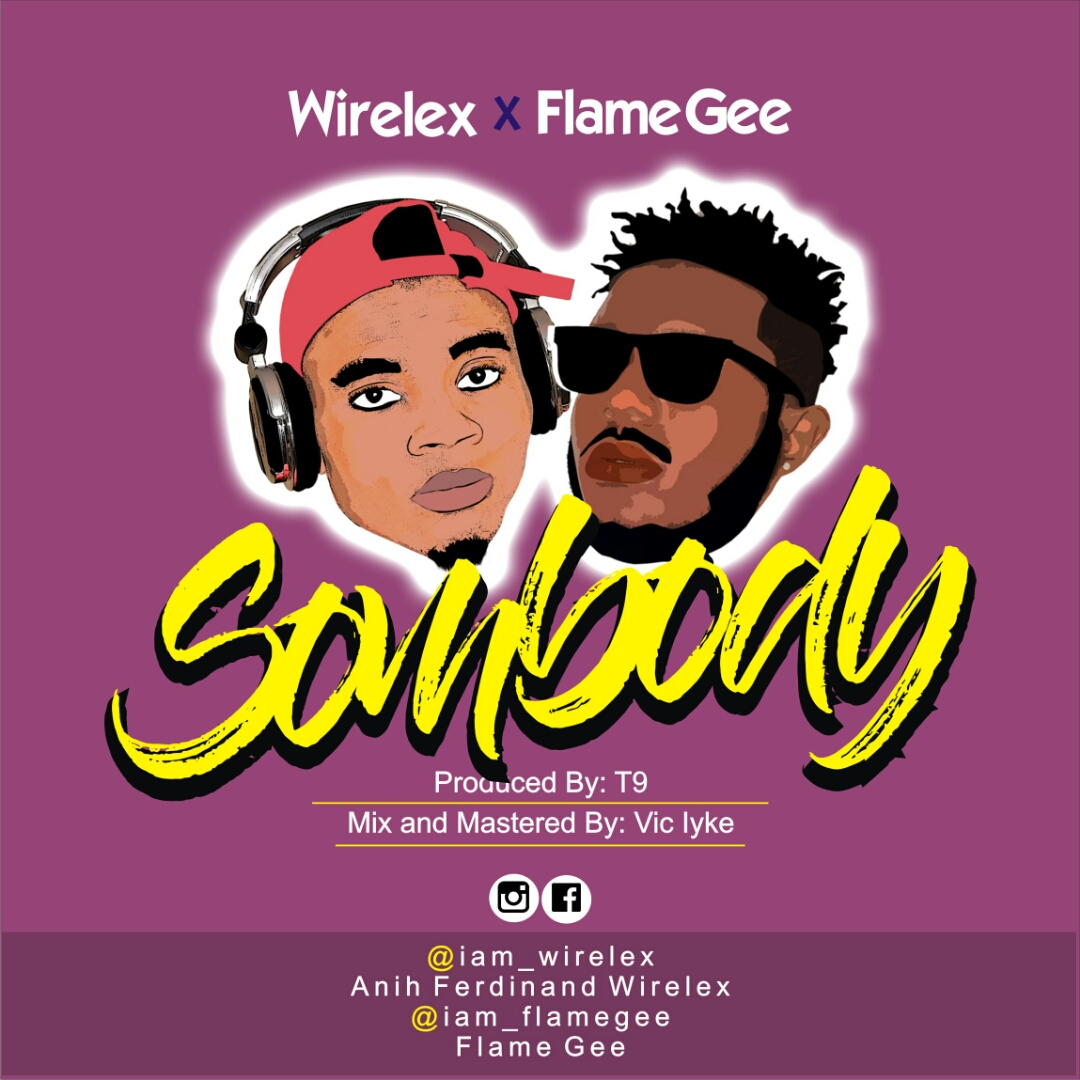 Download music: Wireless ft Flamegee - Somebody