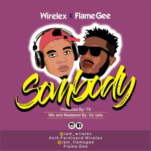 Description: wirelex a prolific artiste from south east, who is also a video director,has team up with flame gee to bring you another brand of the shaku shaku trending song title somebody.