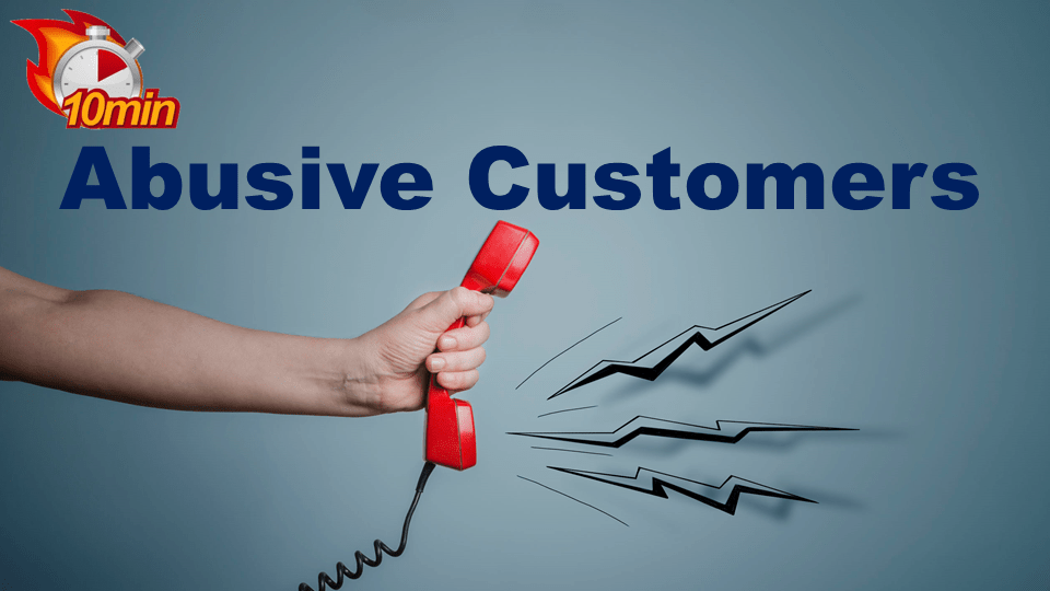 Abusive Customers - Pluto LMS Video Library