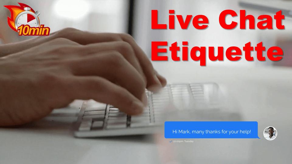 Live Chat Etiquette