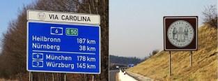 Cedule Via Carolina lemující dálnice D5 a A6