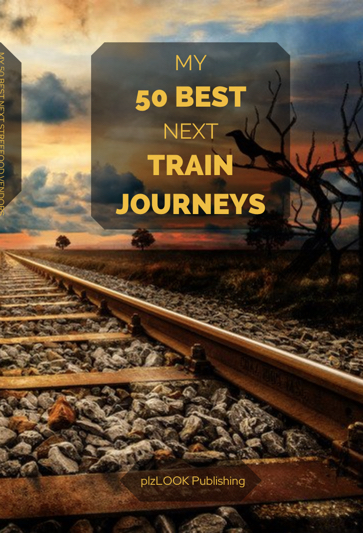 best next trail journeys to travel by rail
