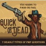 The 7 Deadly Types of PMP Questions