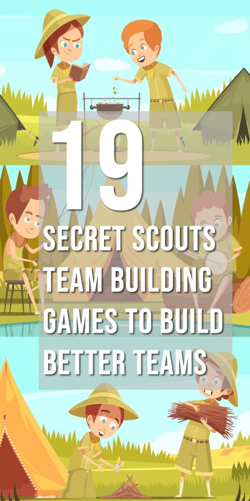 19 Secret Scouts Team Building Games to Build Better Teams