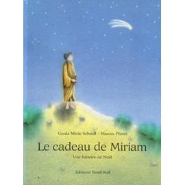 Le Cadeau De Miriam de Scheidl Gerda Marie