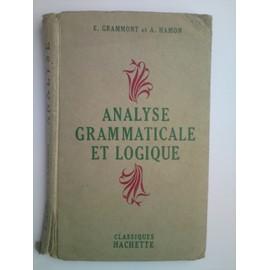 Analyse Grammaticale Et Logique de E Grammont