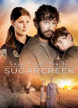 Watch Love Finds You In Sugarcreek Online Pure Flix