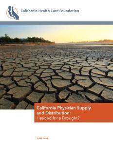 PMF 2018 TCWF Grant Cal Wellness CA Physician Supply 2018 Report (CA future Health Comm Rpt)