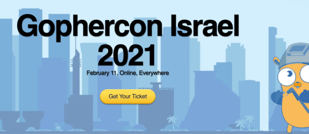 Gophercon Israel 2021