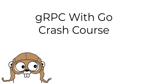 gRPC With Go Crash Course