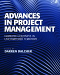 Advances in Project Management: Narrated Journeys in Unchartered Territory (eBook)