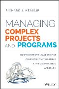 Managing Complex Projects and Programs