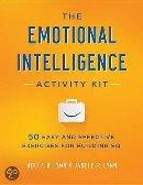 The Emotional Intelligence Activity Kit