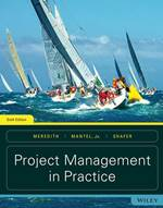 Project Management in Practice, 6th Edition