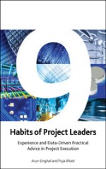 9 Habits of Project Leaders: Experience and Data Driven Practical Advice in Project Execution