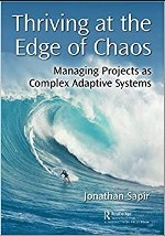 Thriving at the Edge of Chaos: Managing Projects as Complex Adaptive Systems