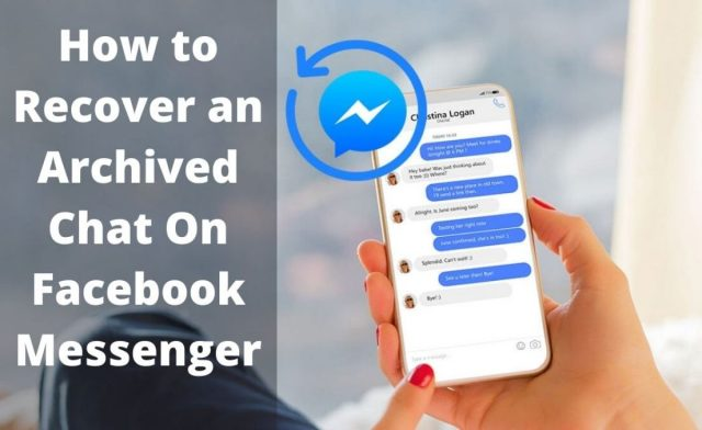 How To Recover an Archived Chat On Facebook Messenger 30