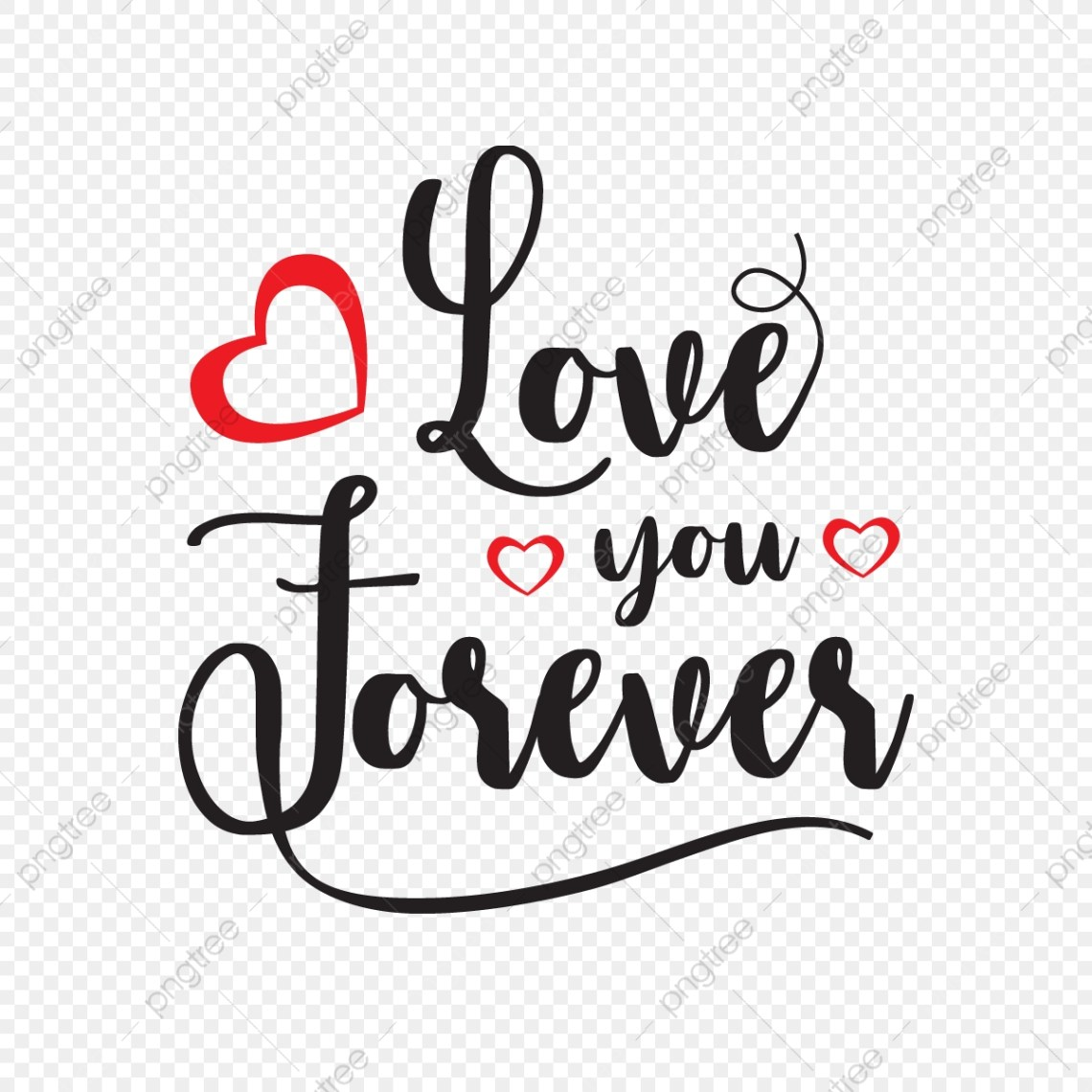Download Love You Forever, Love, Forever, Typo PNG and Vector with ...
