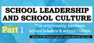 Education Leader Role – Principal Guardian of School Culture