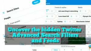 Read more about the article How to Twitter Advanced Search – Filters and Tips
