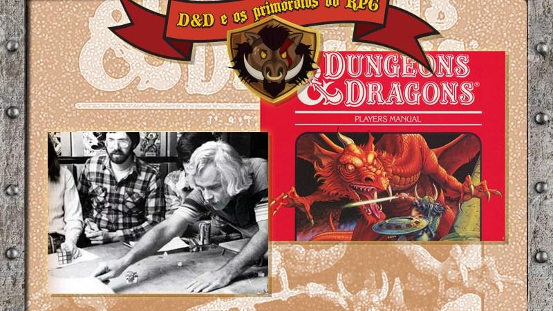 TdL #02 – D&D e os primórdios do RPG – a Primeira Taverna