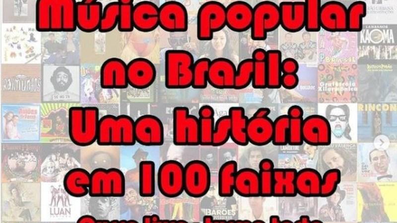Música Popular Brasileira: Uma história em 100 faixas