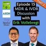 Episode 15 Medical Device made Easy Podcast MDR and IVDR discussion with Erik Vollebregt Part 2 SQUARE image