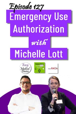 Emergency Use Authorization in the USA (FDA) with Michelle Lott and Monir El Azzouzi Easy Medical Device