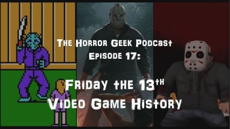 Episode 17 - Friday the 13th Video Game