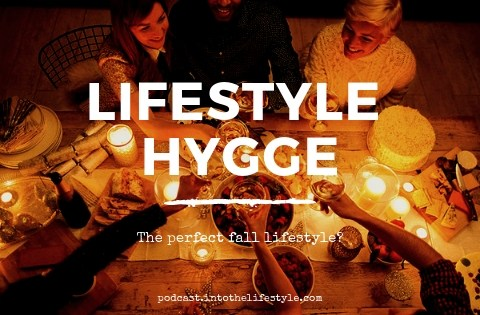 Episode 56 – Lifestyle Hygge