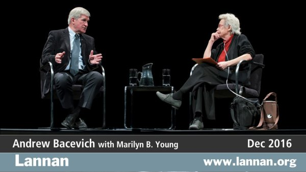 Andrew Bacevich with Marilyn B. Young