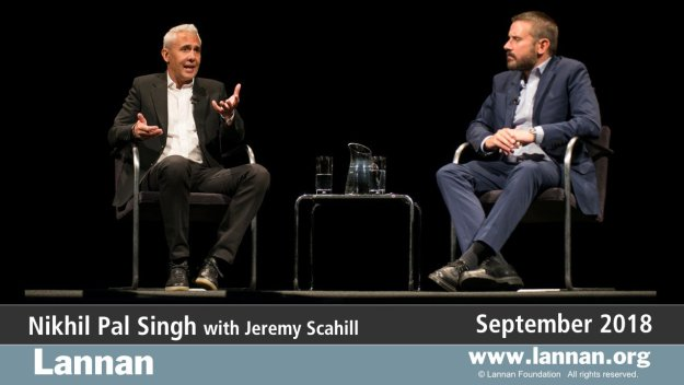 Nikhil Pal Singh with Jeremy Scahill
