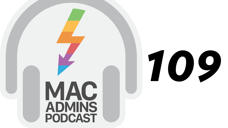 "Episode 109: ""Walk Softly But Carry A Mac Deploy Stick"" with Tim Perfitt"