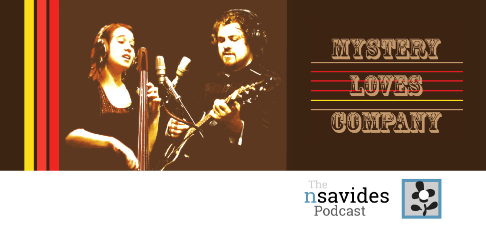 Mystery Loves Company, a Houston chamber rock band, on The nsavides Podcast