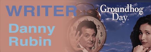 Danny Rubin Groundhog Day podcast